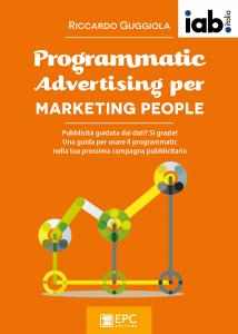 Programmatic Advertising per Marketing People - Riccardo Guggiola